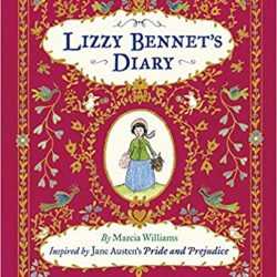 Lizzy Bennet Diary - Pride & prejudice fun diary - fan fiction
