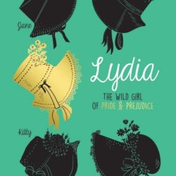 Lydia - a novel by natasha farrant - fan fiction on pride and prejudice and jane austen