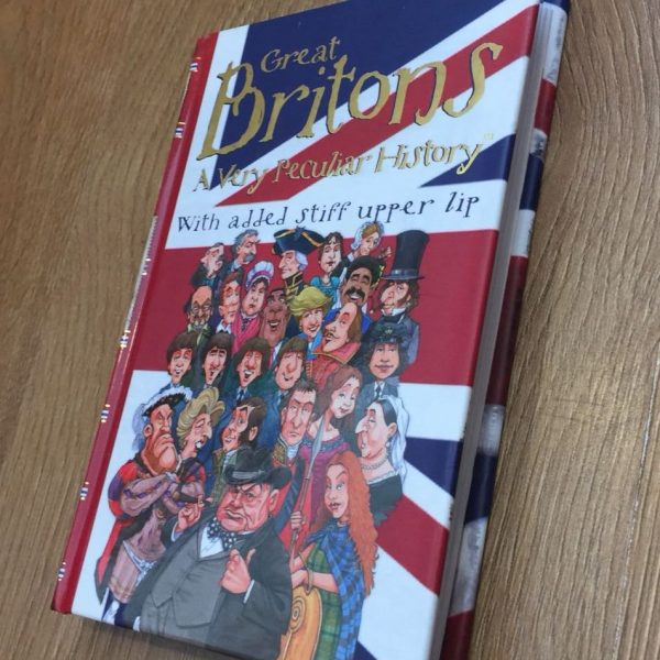 Great Britons, History, A very peculiar History, children's books, quirky books, pocket size books