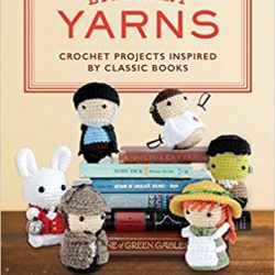 literary yarns crochet book, literary characters crochet books, instructional crochet books, historical crocheting, the costume rooms book and gift shop bude cornwall