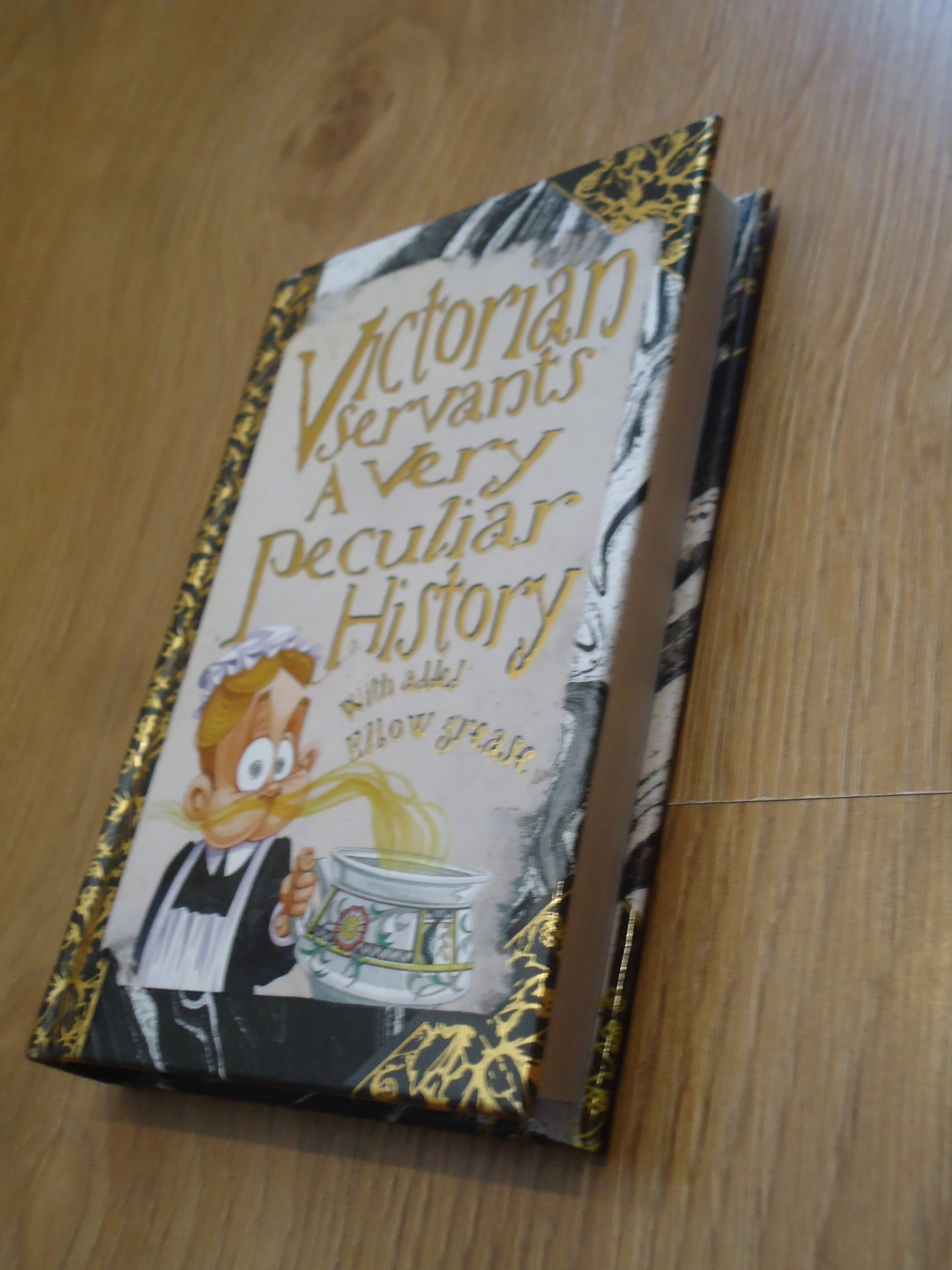 Victorian Servants, History, A very peculiar History, children's books, quirky books, pocket size books