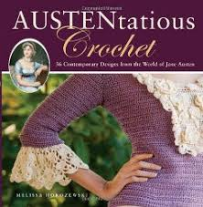 crochet projects based on Jane Austen, jane austen themed gifts, craft ideas for crochet projects
