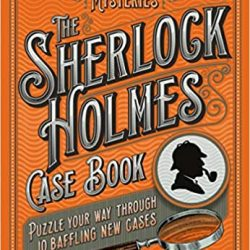 the sherlock holmes case book - large puzzle book for sherlock holmes fans
